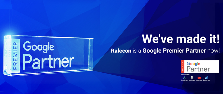 Ralecon is now Google's Premier Partner!