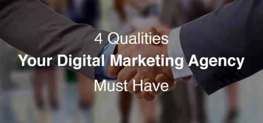 Work with a digital marketing agency if you find these qualities
