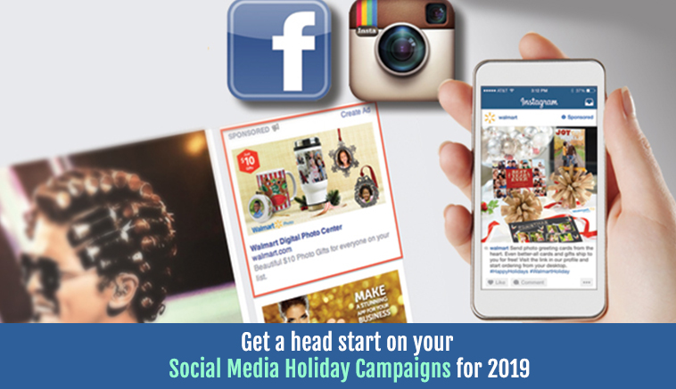 Get a head start on your social media holiday campaigns for 2019